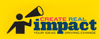 "CONTEST: INDIVIDUAL PARTICIPATION:  ""Create Real Impact"" Contest Logo"